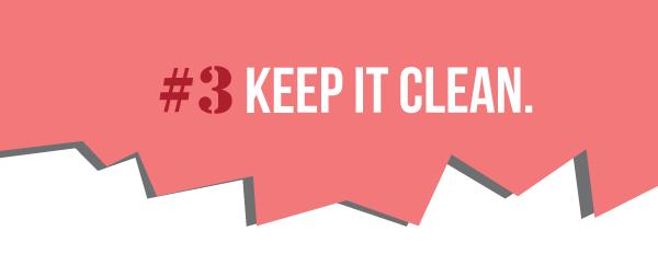 3_keep_it_clean