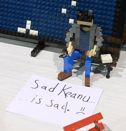 don't stress it's lego sad keanu!