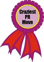 Craziest PR Move (Entrepreneur/Startup)