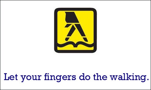 Yellow pages still uses the let your fingers do the walking