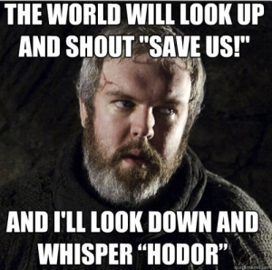 Yeah, that's a Game of Thrones and Watchmen meme. Best ever?