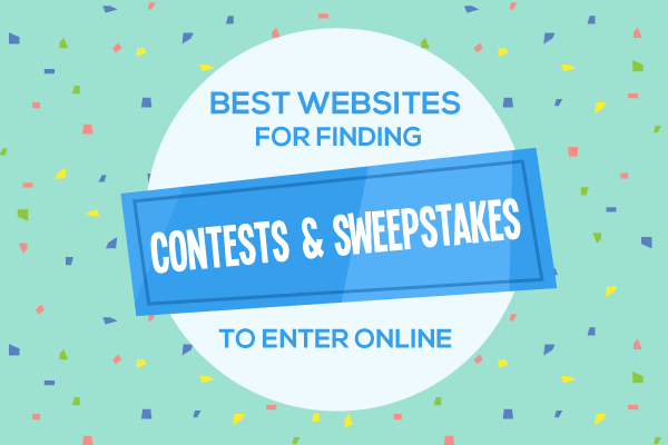 Best Websites For Finding Contests And Sweepstakes To Enter Online