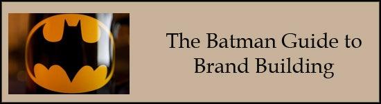 batman brand-building