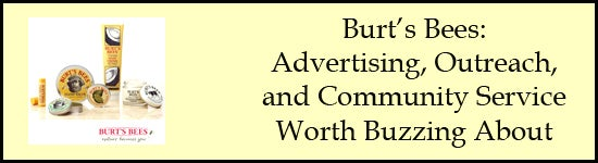 burts bees advertising and outreach