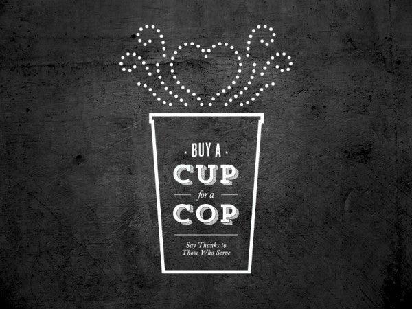 cupforacop