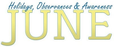 Post image for June 2013 Holidays, Observances, and Awareness Dates: Plan Your Promotions!