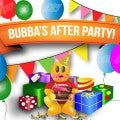 Bubba's After Party Promo