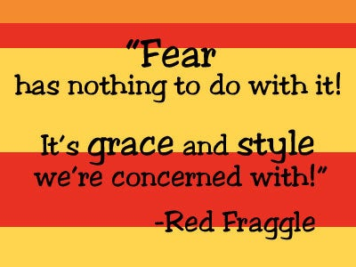 Red Fraggle Quote