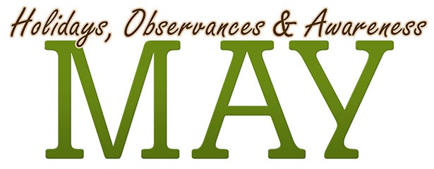 May 2015 Holidays, Observances, and Awareness Dates