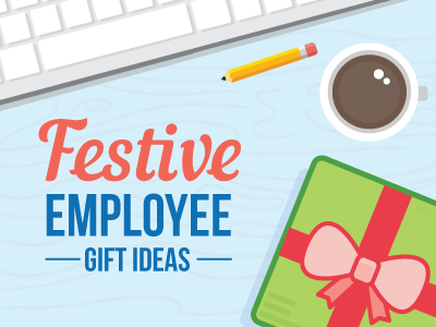 Top Gifts for Your Employees This Holiday Season