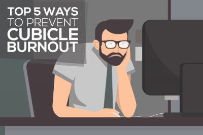 Top 5 Ways to Prevent Cubicle Burnout
