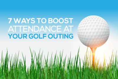 7 Ways to Boost Attendance at Your Golf Outing