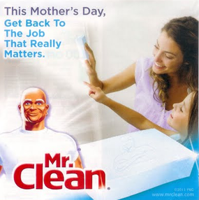Mr. Clean – Mother's Day
