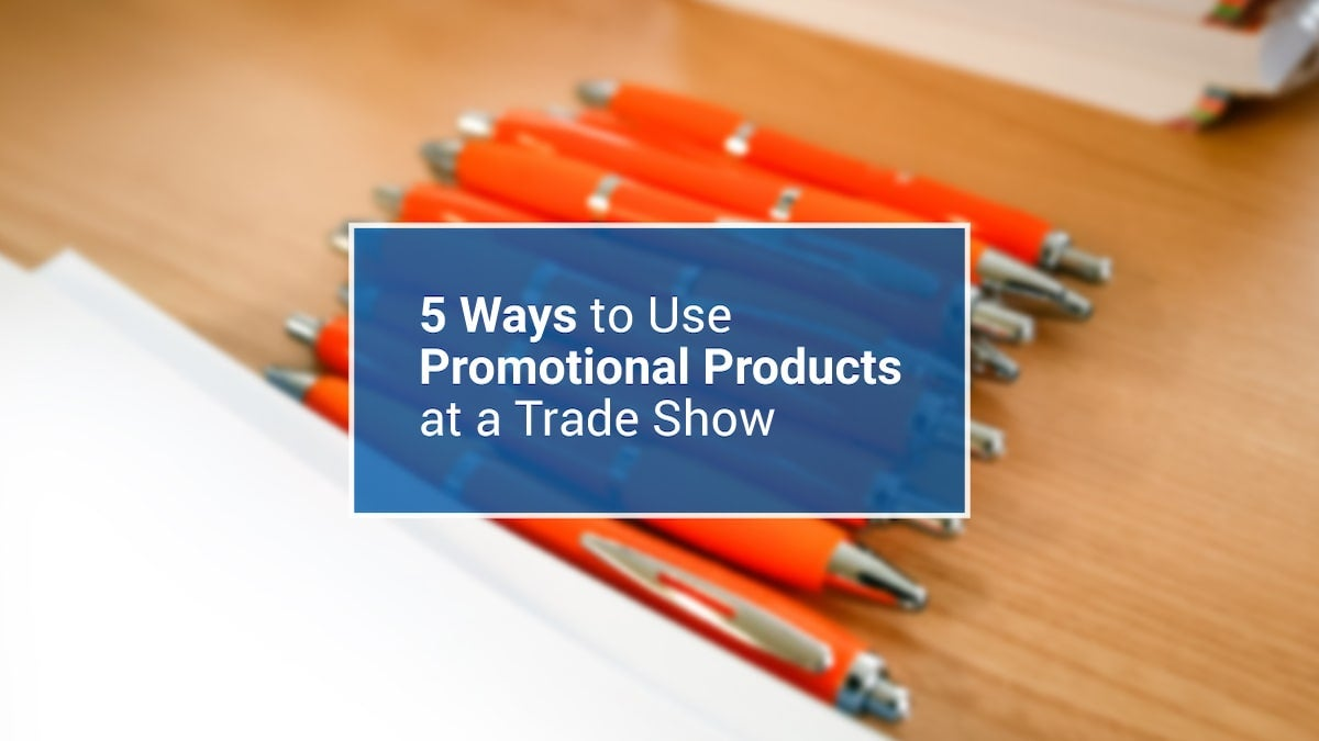 how-to-use-promotional-products-at-trade-show
