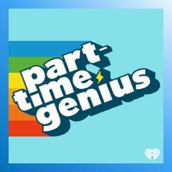 Part-time Genius podcast