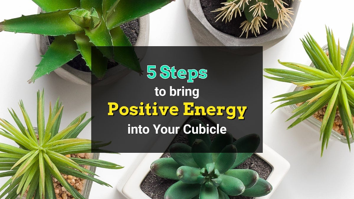 positive-energy-in-your-cubicle