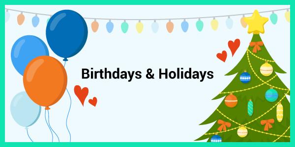 birthdays and holidays graphic