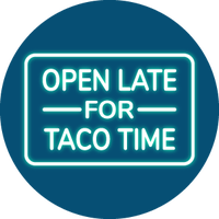 Open Late for Taco Time