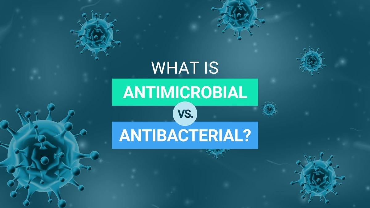 antibacterial-vs-antimicrobial