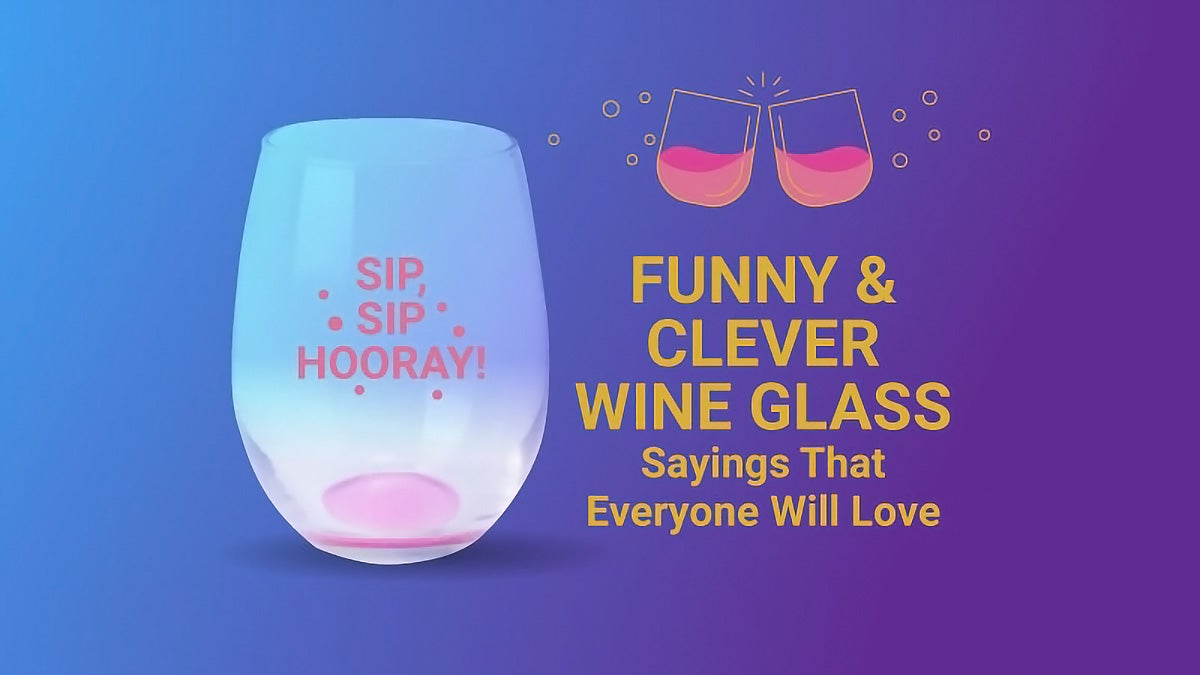 31 Funny Wine Glass Sayings That Everyone Will Love