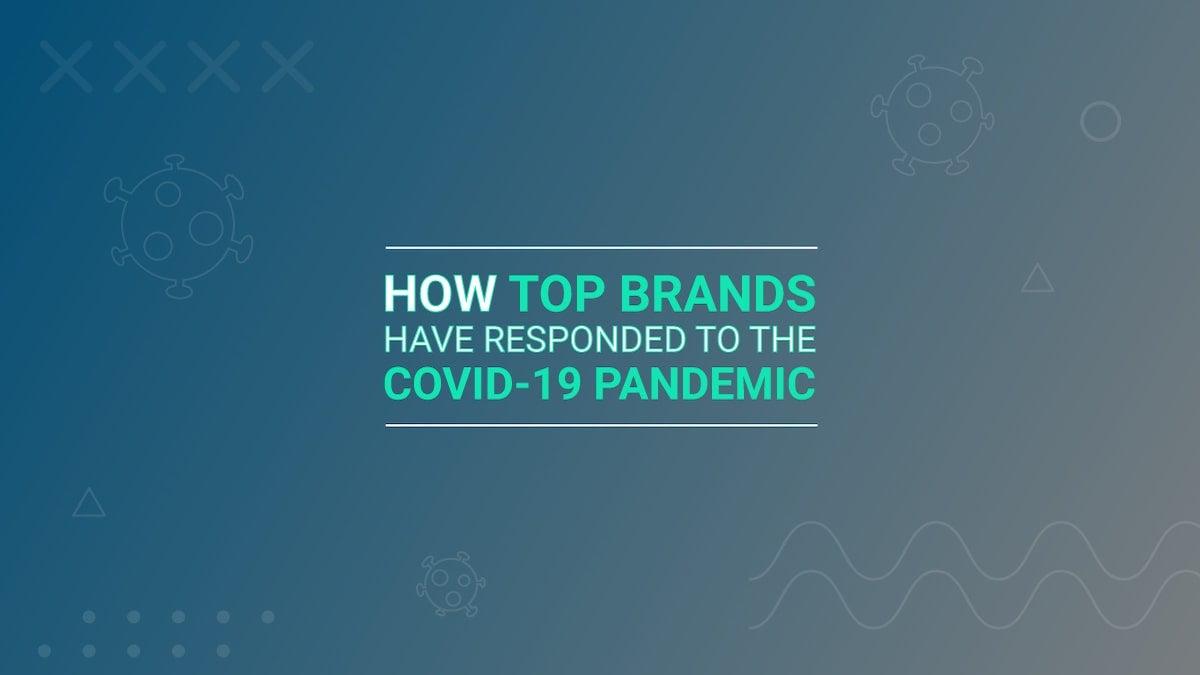 top-brands-pandemic-responses