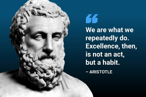 we are what we repeatedly do aristotle quote
