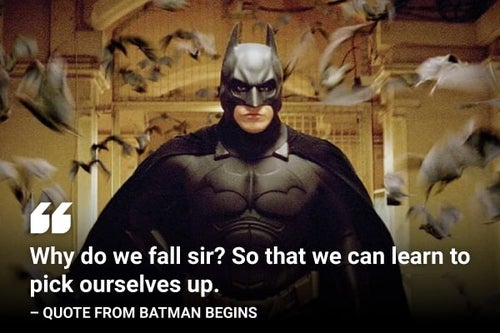why do we fail batman begins quote