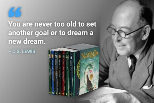 you are never too old to set another goal cs lewis quote