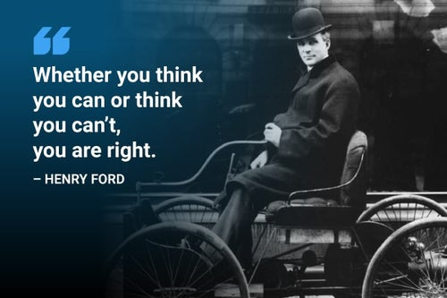 whether you think you can or think you can't you're right henry ford quote