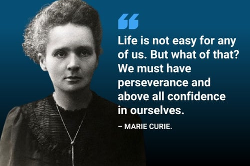 Marie Curie confidence quote