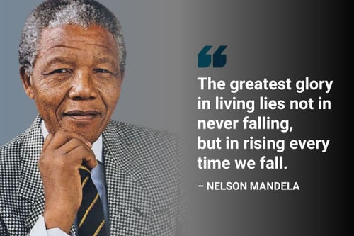 the greatest glory in living is never falling nelson mandela quote
