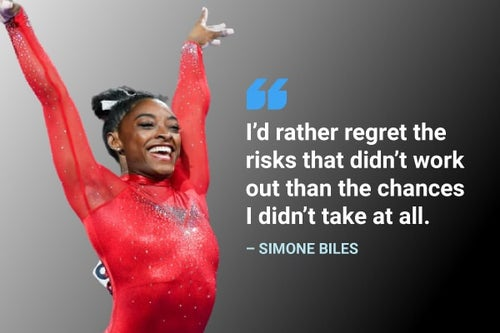 i'd rather regret the risks that didn't work out simone biles quote