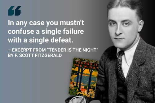 you musn't confuse a single failure with a single defeat tender is the night