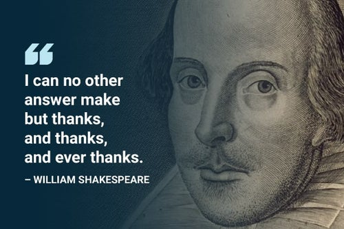 thanks and thanks william shakespeare quote