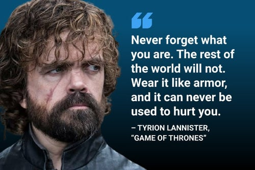 tyrion lannister wear it like armor quote