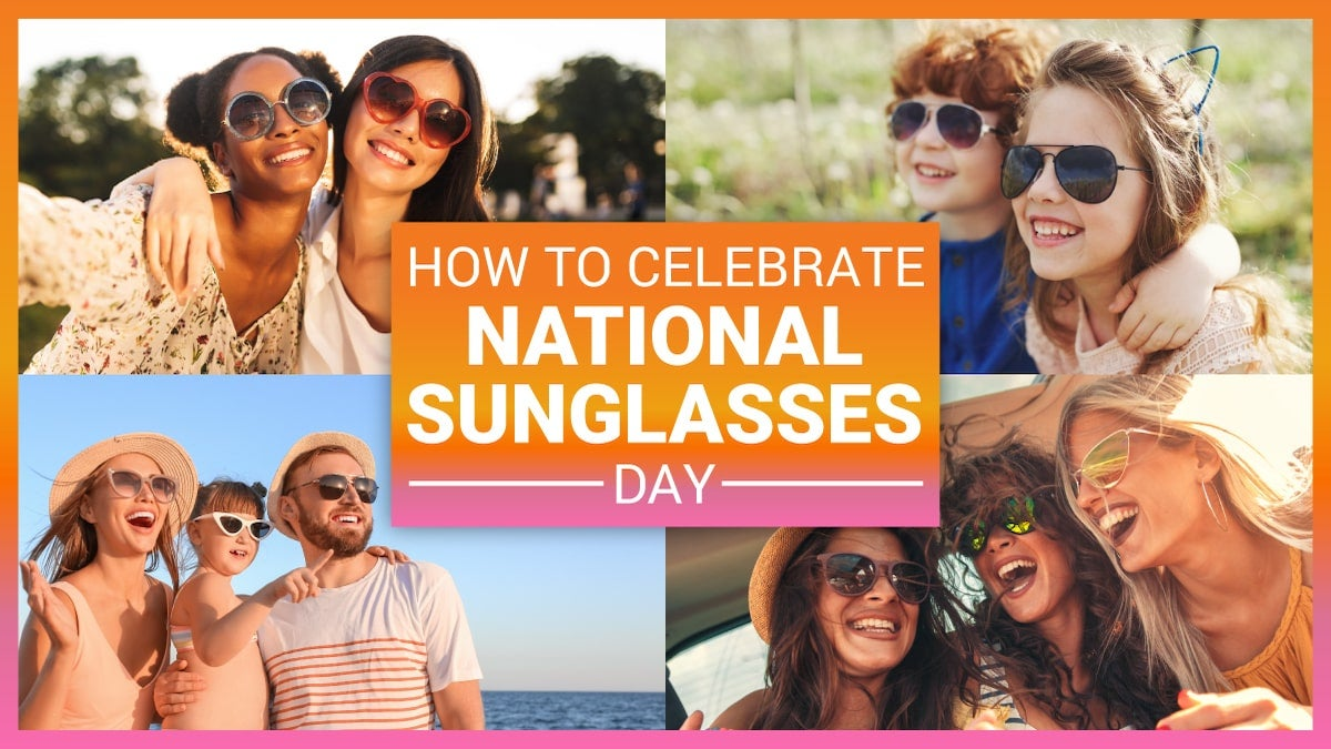 how-to-celebrate-national-sunglasses-day
