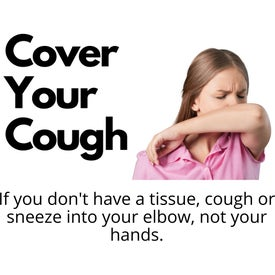 "Healthy Hygiene Labels - Cover Your Cough (10"" x 8"")"
