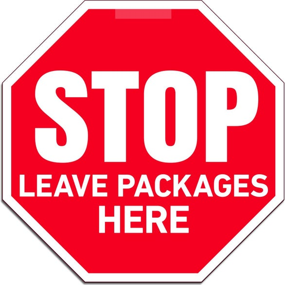 White Leave Packages Here Window Stop Sign