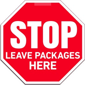 Leave Packages Here Window Stop Signs