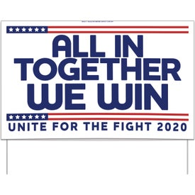 UNITE for The FIGHT Yard Sign - Alls in Together