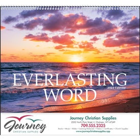 Everlasting Word Calendar - No Funeral Form with Your Slogan