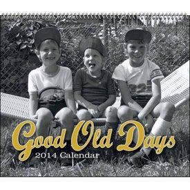 Advertising Good Old Days - Spiral Calendar