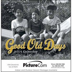 Good Old Days - Stapled Calendar for Advertising