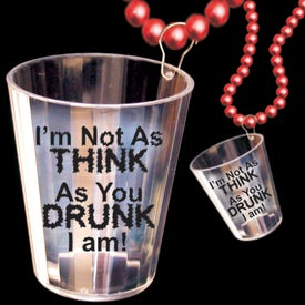 Think I Am Drunk Shot Glass Necklace (2 Oz.)