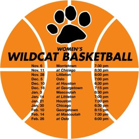 """Basketball Schedule Magnet (5.75"""" Diameter, .020 Thickness)"""