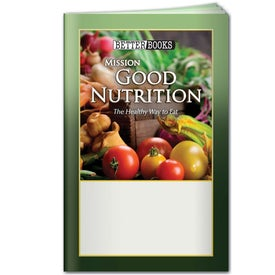 Better Book: Mission Good Nutrition with Your Logo