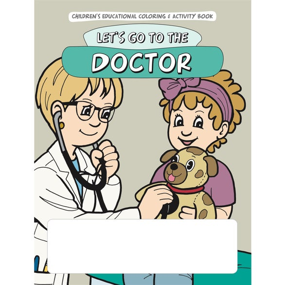 Promotional Coloring Book: Let\'s Go to the Doctors with Custom Logo ...