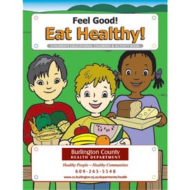 Feel Good and Eat Healthy Coloring Book (10 Sheets)