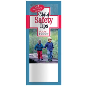 Pocket Doctor: Child Safety Tips Imprinted with Your Logo