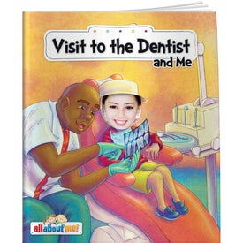 Visit to the Dentist and Me for Your Organization